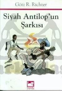 Siyah Antilop'Un Şarkısı
