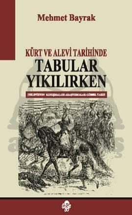 Kürt ve Alevi Tarihinde Tabular Yıkılırken