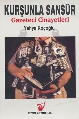 Kurşunla Sansür Gazeteci Cinayetleri