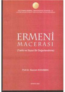 Ermeni Macerası Tarihi ve Siyasi Bir Değerlendirme