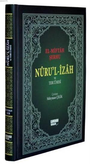 El Miftah Şerhi Nurul İzah