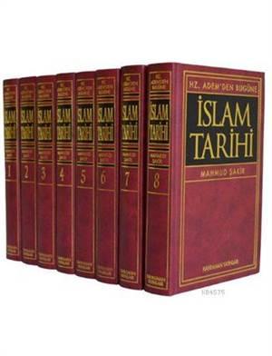 Hz. Adem'den Bugüne İslam Tarihi