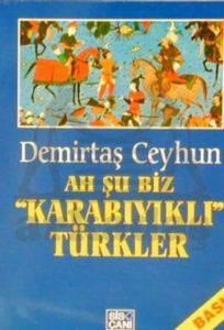 Ah Şu Biz Karabıyıklı Türkler