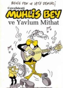 Cırcırböceği - Muhlis Bey ve Yavrum Mithat