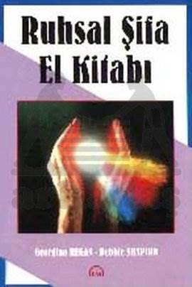 Ruhsal Şifa El Kitabı