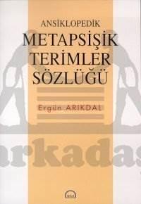 Ansiklopedik Metapsişik Terimler Sözlüğü