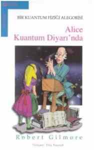 Alice Kuantum Diyarı`nda