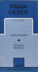Toplu Oyunları 1; Hamlet Efendi - İstanbul Müzikali