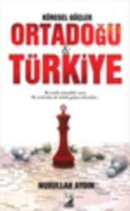 Küresel Güçler Ortadoğu&Türkiye