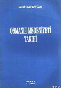 Osmanlı Medeniyet Tarihi