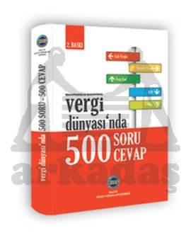 Vergi Dünyasında 500 Soru 500 Cevap