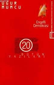Engelli Demokrasi; Bütün Yazıları 20 (14 Ocak-22 Temmuz 1983 Yazıları)