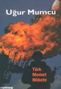 Türk Memet Nöbete Uğur Mumcu; Seçmeler