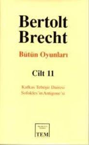 Bertolt Brecht Bütün Oyunları Cilt 11