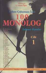 Sahne Çalışması İçin 100 Monolog (Cilt 1)