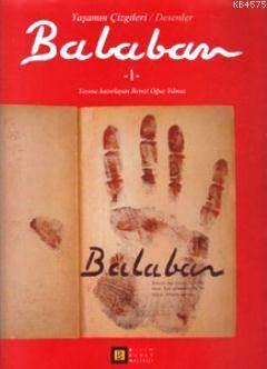 Balaban 1 (Yaşamın Çizgileri / Desenler)