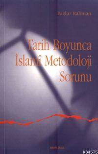 Tarih Boyunca İslami Metodoloji