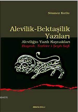 Alevilik-Bektaşilik Yazıları; (Aleviliğin Yazılı Kaynakları - Buyruk Tezkire-İ Şeyh Safi)