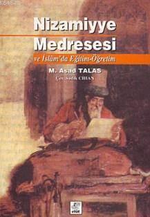 Nizamiyye Medresesi Ve İslamda Eğitim Öğretim