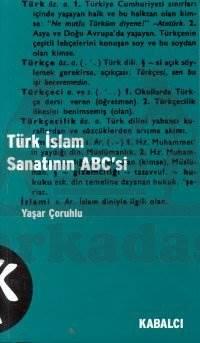 Türk İslam Sanatinin Abc'Si