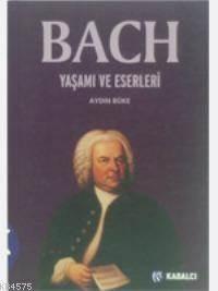 Bach Yaşami Ve Eserleri