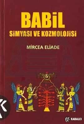 Babil Simyasi Ve Kozmolojisi
