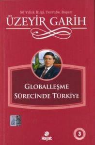 Globalleşme Sürecinde Türkiye.