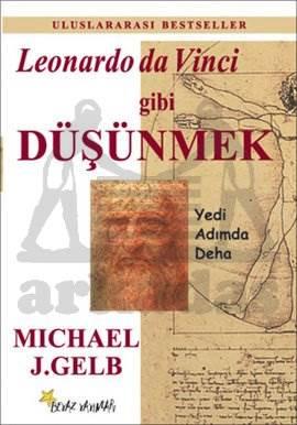 Leonardo Da Vinci Gibi Düşünmek