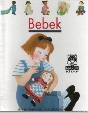 Bebek; İlk Kitaplarım Dizisi