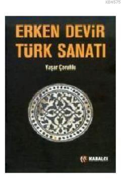 Erken Devir Türk Sanati