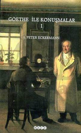 Goethe İle Konuşmalar I