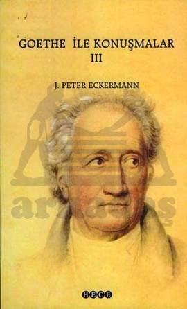 Goethe İle Konuşmalar III