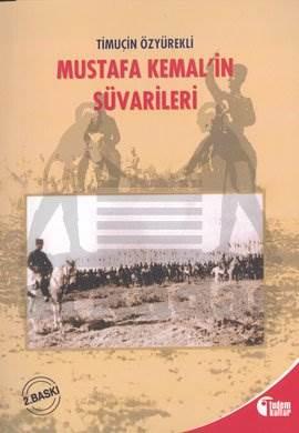 Mustafa Kemal'in Süvarileri