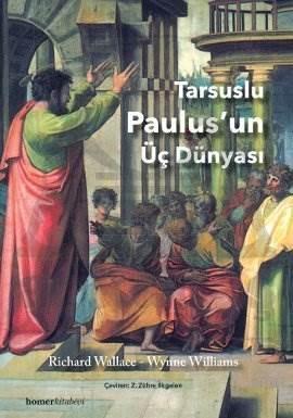 Tarsusulu Paulus'un Üç Dünyası