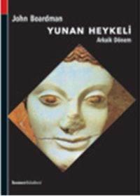 Yunan Heykeli - Arkaik Dönem