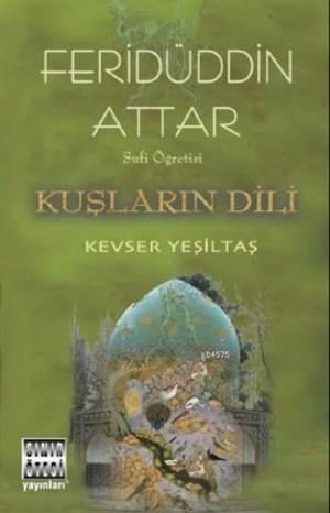 Feridüddin Attar; Sufi Öğretisi
