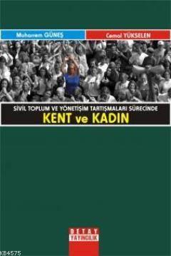 Kent Ve Kadin