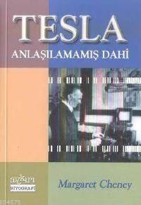 Tesla Anlaşılamamış Dahi