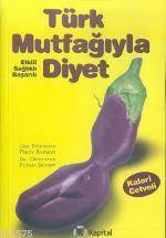 Türk Mutfağıyla Diyet