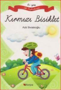 İlk Öykülerim Kırmızı Bisiklet