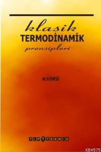 Klasik Termodinamik Prensipleri