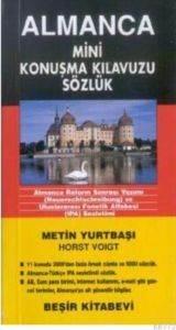 Almanca Mini Konuşma Kılavuzu Sözlük