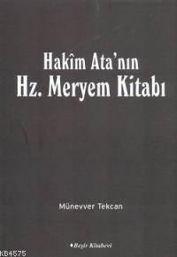 Hakim Ata'nın Hz. Meryem Kitabı