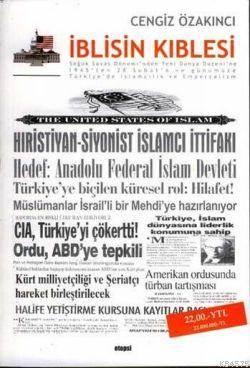 İblisin Kıblesi; Soğuk Savaş Dönemi'nden Yeni Dünya Düzeni'ne 1945'Ten 28 Şubat'a Ve Günümüze Türkiye'de İslamcılık V