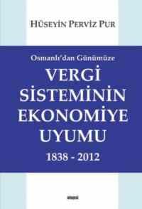 Vergi Sisteminin Ekonomiye Uyumu