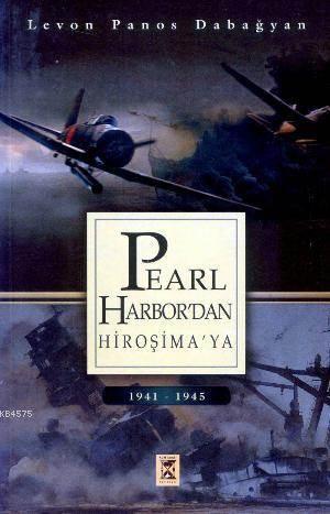 Pearl - Harbur´Dan Hiroşimaya