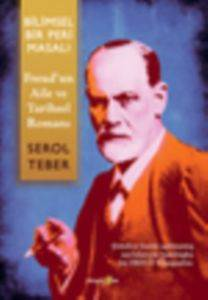Bilimsel Bir Peri Masali/ Freud'Un ''Aile - Ve Tarihsel Romani