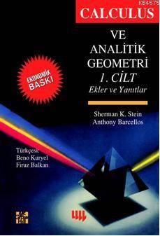 Calculus Ve Analitik Geometri 1. Cilt (Ekonomik Baskı)