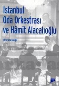 İstanbul Oda Orkestrası ve Hâmit Alacalıoğlu