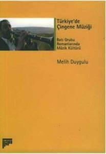 Türkiye'de Çingene Müzigi Batı Grubu RomanlarındaMüzik Kültürü